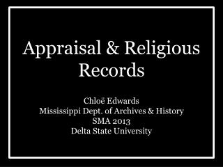 Appraisal & Religious Records