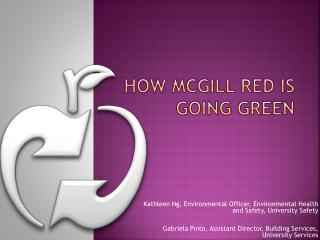 How  mcGill  red is going green