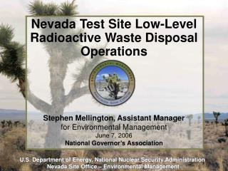 Nevada Test Site Low-Level Radioactive Waste Disposal Operations