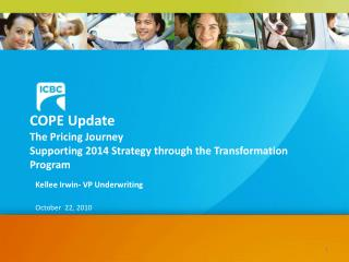 COPE Update  The Pricing Journey Supporting 2014 Strategy through the Transformation Program