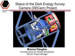Status of the Dark Energy Survey Camera (DECam) Project