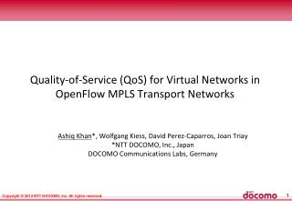 Quality-of-Service ( QoS ) for Virtual Networks in  OpenFlow  MPLS Transport Networks