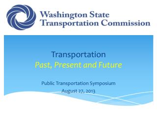 Transportation  Past, Present and Future
