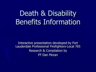 Death & Disability Benefits Information
