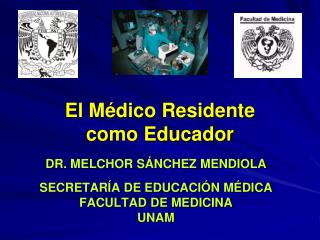 El Médico Residente                  como Educador