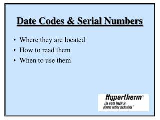 Date Codes & Serial Numbers