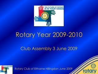 Rotary Year 2009-2010