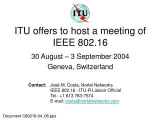 ITU offers to host a meeting of IEEE 802.16