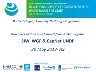 Water  Integrity Capacity Building Programme : Outcomes and lessons learned from SADC  regions