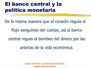 El banco central y la pol tica monetaria