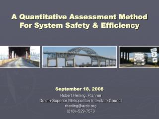 Robert Herling, Planner Duluth-Superior Metropolitan Interstate Council rherling@ardc