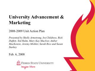 University Advancement & Marketing 2008-2009 Unit Action Plan