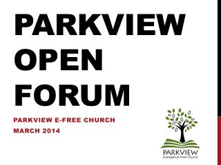 Parkview  Open Forum