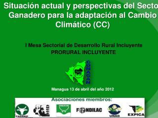 Los Gremios y la Importancia de la Actividad Ganadera  Los Recursos Naturales & Cambio Climático.