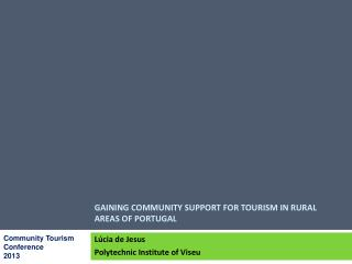 Gaining community support for tourism in rural areas of Portugal