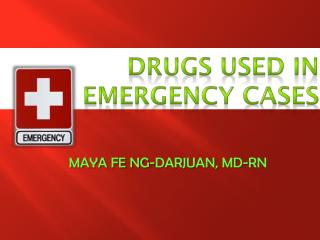 Drugs used in emergency cases