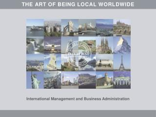 InterGest THE ART OF BEING LOCAL WORLDWIDE Why invest  in ITALY?