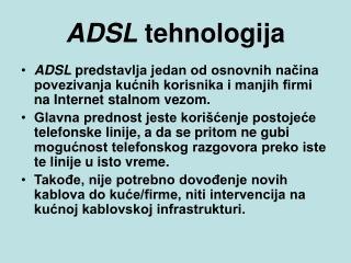 ADSL  teh n ologija