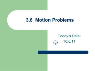 3.6  Motion Problems