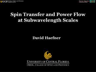 Spin Transfer and Power Flow  at Subwavelength Scales