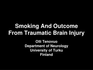 Smoking And Outcome From Traumatic Brain Injury