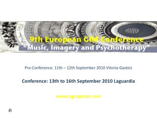 Pre-Conference: 11th – 12th September 2010 Vitoria-Gasteiz