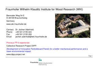 Fraunhofer Wilhelm Klauditz Institute for Wood Research (WKI)