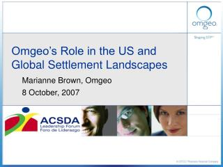 Omgeo's Role in the US and  Global Settlement Landscapes