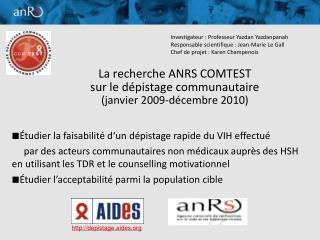 La recherche ANRS COMTEST  sur le dépistage communautaire  (janvier 2009-décembre 2010)
