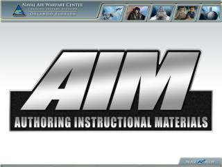 Authoring Instructional Materials (AIM) I/ITSEC �10