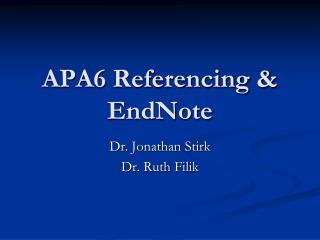 APA6 Referencing &  EndNote