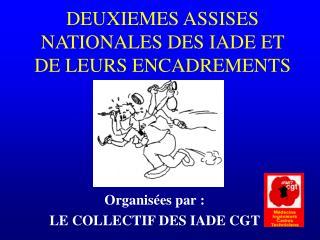 DEUXIEMES ASSISES NATIONALES DES IADE ET DE LEURS ENCADREMENTS