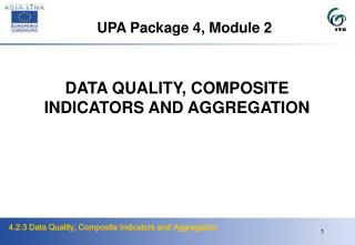 DATA QUALITY, COMPOSITE INDICATORS AND AGGREGATION