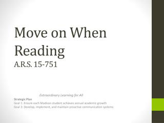 Move on When Reading A.R.S. 15-751