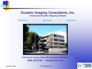 1144 Tenth Avenue, Suite 200, Honolulu, HI 96816 (808) 539-3706  *  info@oicinc