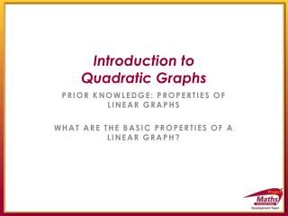 Introduction to  Quadratic Graphs
