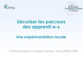 Christine Guégnard / chargée d'études - Céreq, IREDU-CNRS