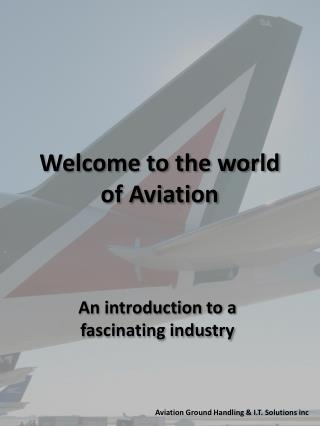Welcome to the world of Aviation