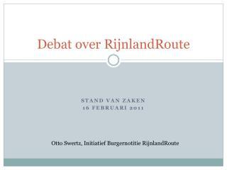 Debat over RijnlandRoute