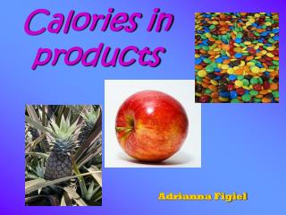 Calories in products