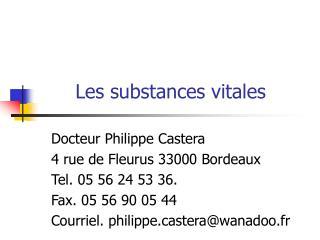 Les substances vitales