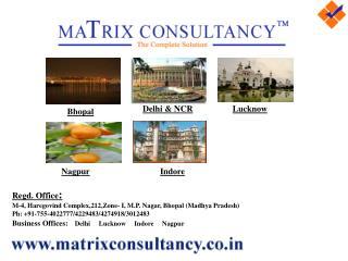 Regd. Office : M-4, Haregovind Complex,212,Zone- I, M.P. Nagar, Bhopal (Madhya Pradesh)