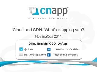 Cloud and CDN. What's stopping you?