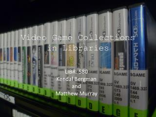 Video Game Collections in Libraries