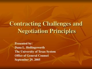 Contracting Challenges and  Negotiation Principles