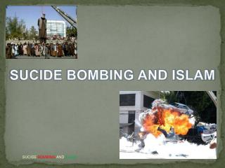 SUCIDE BOMBING AND ISLAM