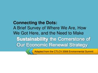 Sustainability  the Cornerstone of Our Economic Renewal Strategy