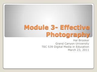 Module 3- Effective Photography
