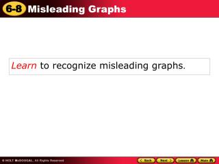 Learn  to recognize misleading graphs .