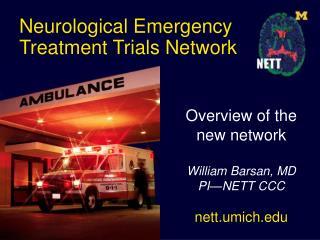 Neurological Emergency Treatment Trials Network